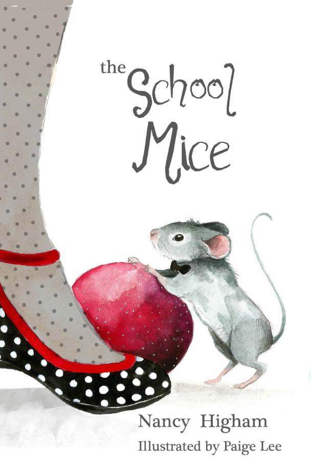 The School Mice by Nancy Higham